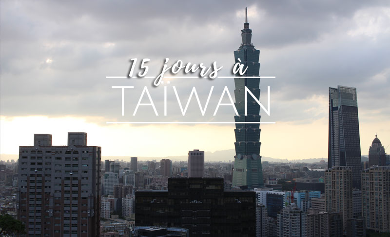15 jours à Taïwan - Odyseo