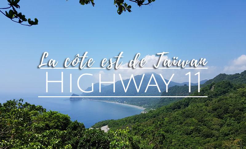 Côte est et highway 11 de Taiwan