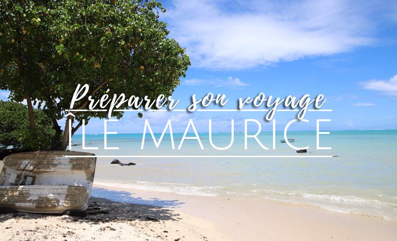 Préparer son voyage à l'Île Maurice