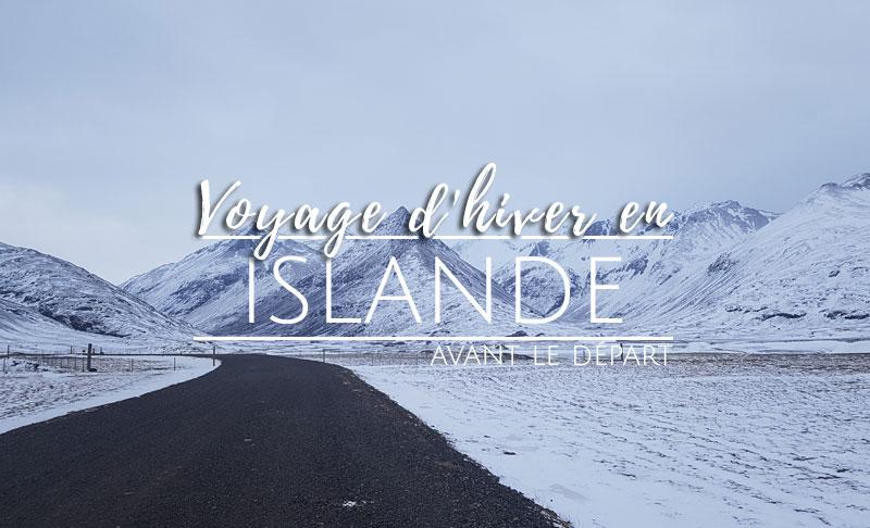 Préparer son voyage en Islande l'hiver